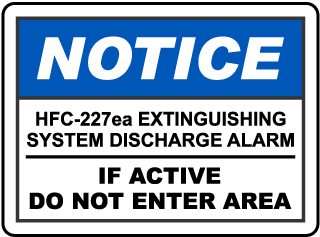 Notice HFC-227ea System Sign