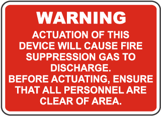 Fire Suppression Gas Discharge Sign