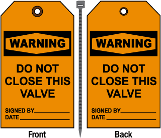 Warning Do Not Close This Valve Tag