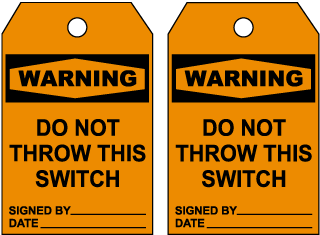 Warning Do Not Throw Switch Tag