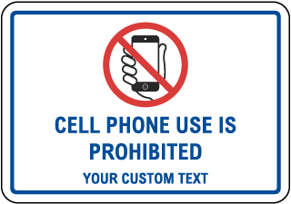Custom Cell Phone Sign with Border, Text, and Image