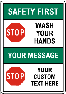 Custom Bilingual Safety First Sign