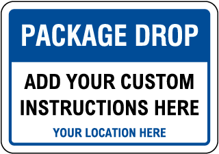 Custom Package Delivery Sign with Blue Header