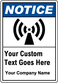 Custom Notice Safety Sign