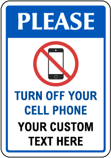 Custom Cell Phone Sign with Blue Header and Border