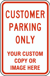 Custom Parking Only Sign with Text, and Image