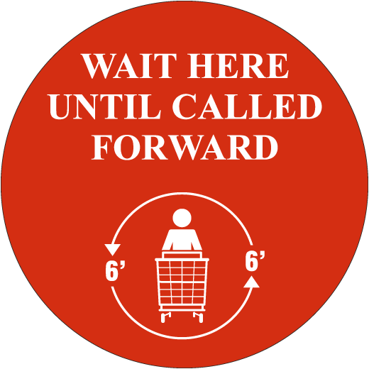 Custom Wait Here Until Called Forward Sign