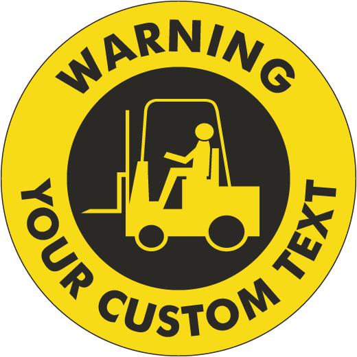 Custom Warning Forklift Floor Sign
