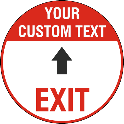 Custom Exit Floor Sign