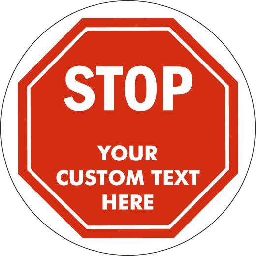 Custom Stop Floor Sign