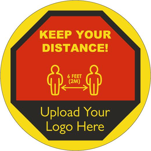 Custom Keep Your Distance Sign