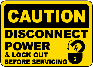 Caution Disconnect Power Sign