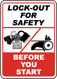 Lock-Out For Safety Before You Start Label
