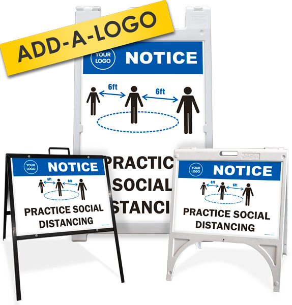 Custom Notice Practice Social Distancing Sandwich Board / A-Frame Sign