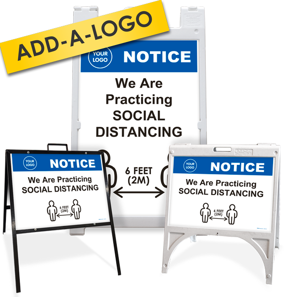 Custom Notice We Are Practicing Social Distancing Sandwich Board / A-Frame Sign