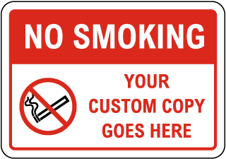 Custom No Smoking / Fire Hazard Sign