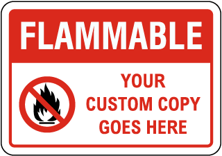 Custom Flammable Sign