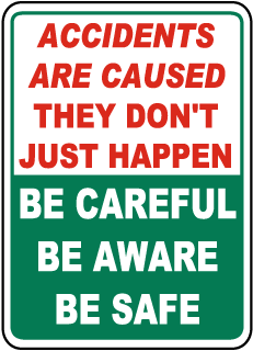 Be Careful Be Aware Be Safe Sign