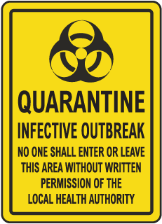 Quarantine Infective Outbreak Sign