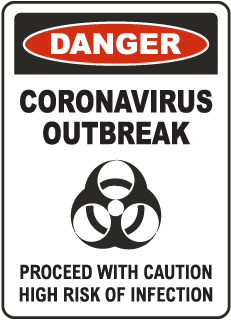 Danger Coronavirus Outbreak Sign