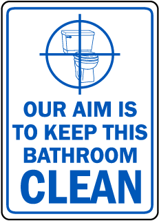 Keep This Bathroom Clean Sign