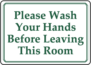Wash Hands Before Leaving Label