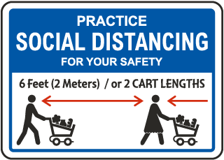 Practice Social Distancing For Your Safety Sign