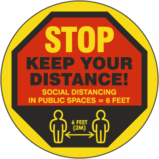 Stop Keep Your Distance Floor Sign