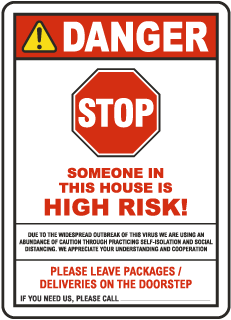 Stop Someone In This House Is At High Risk Sign