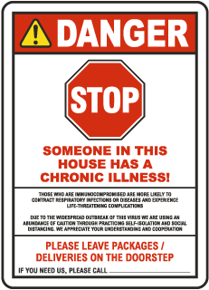 Stop Someone In This House Has A Chronic Illness Sign