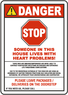 Stop Someone In This House Lives With Heart Problems Sign