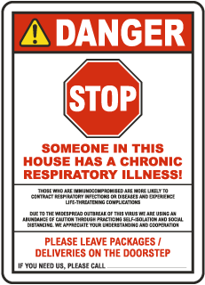 Stop Someone In This House Has A Chronic Respiratory Illness Sign