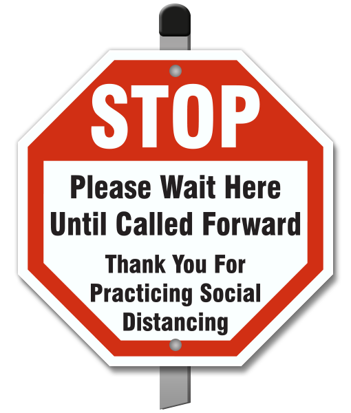 Stop Please Wait Here Until Called Yard Sign