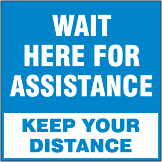 Wait Here for Assistance Floor Signs