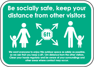 Be Socially Safe, Keep Your Distance Sign