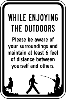 While Enjoying the Outdoors Sign