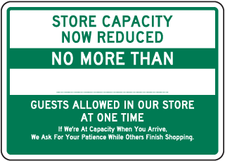 Store Capacity Reduced Sign