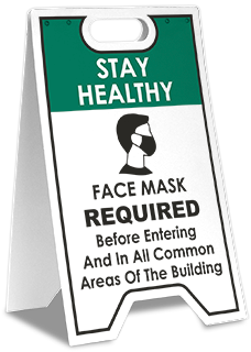 Stay Healthy Face Mask Required Floor Stand