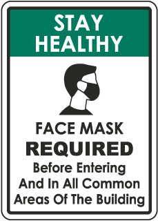 Stay Healthy Face Mask Required Sign