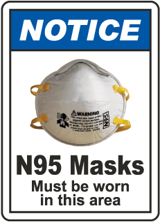 Notice N95 Masks Must Be Worn Sign