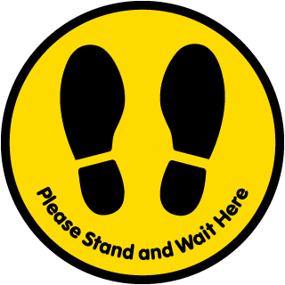 Please Stand and Wait Here Floor Sign