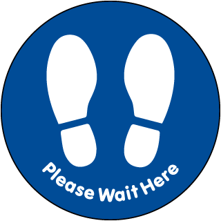 Blue Please Wait Here Floor Sign
