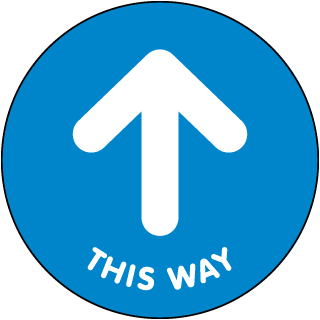 This Way Directional Up Arrow Floor Sign