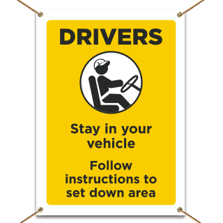 Drivers Stay in Your Vehicle Banner
