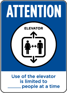 Attention Elevator Limitation Sign