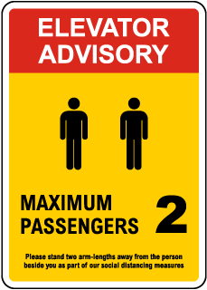 Elevator Advisory, Max 2 Passengers Sign
