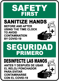 Bilingual Safety First Sanitize Hands Sign