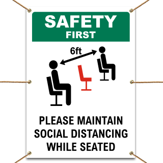 Safety First Social Distancing While Seated Banner