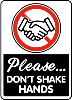 Please Don't Shake Hands Sign