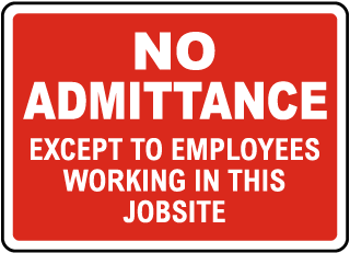 No Admittance Jobsite Sign